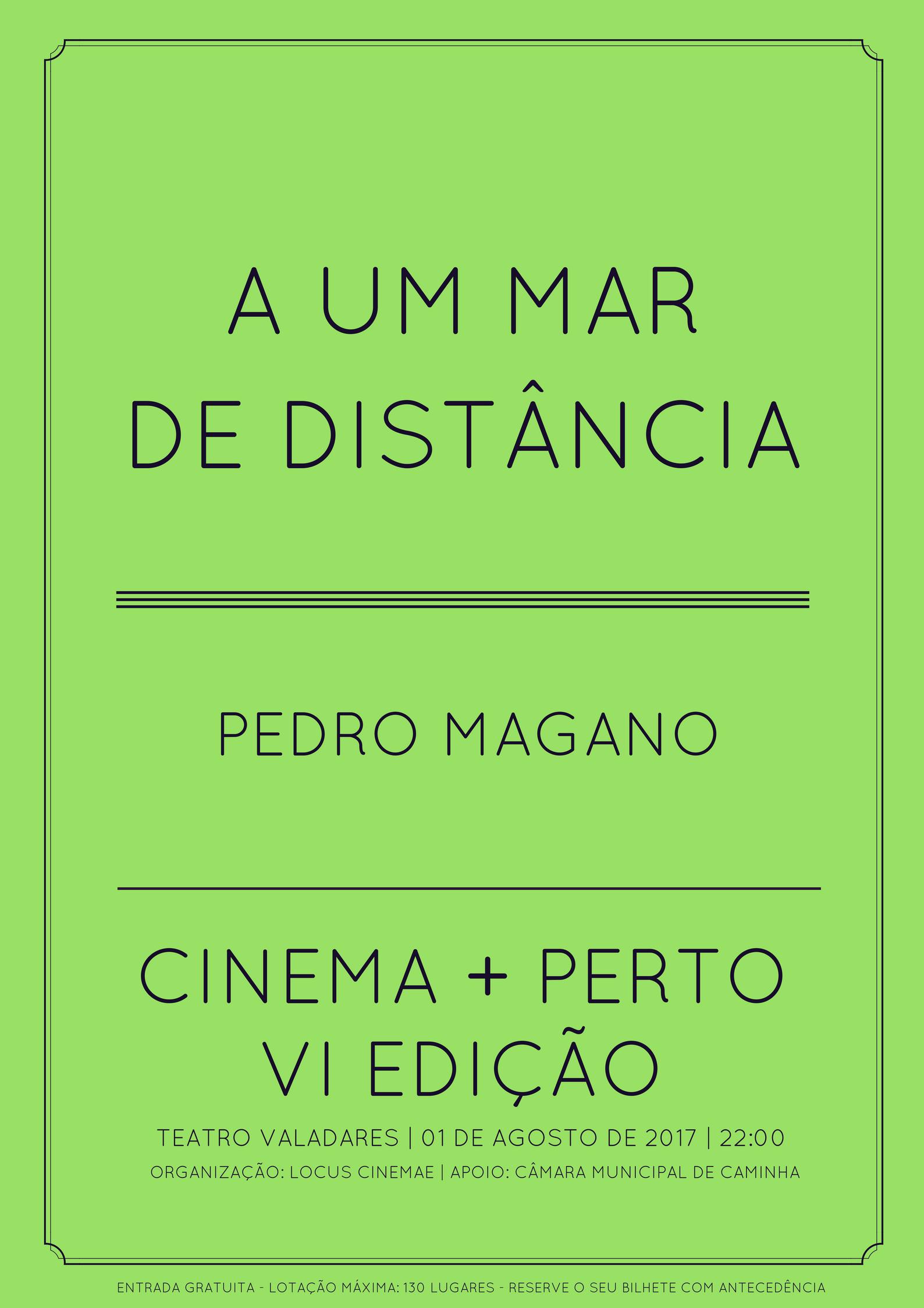"""Cinema + Perto 2017: """"A Um Mar de Distância"""" de Pedro Magano"""