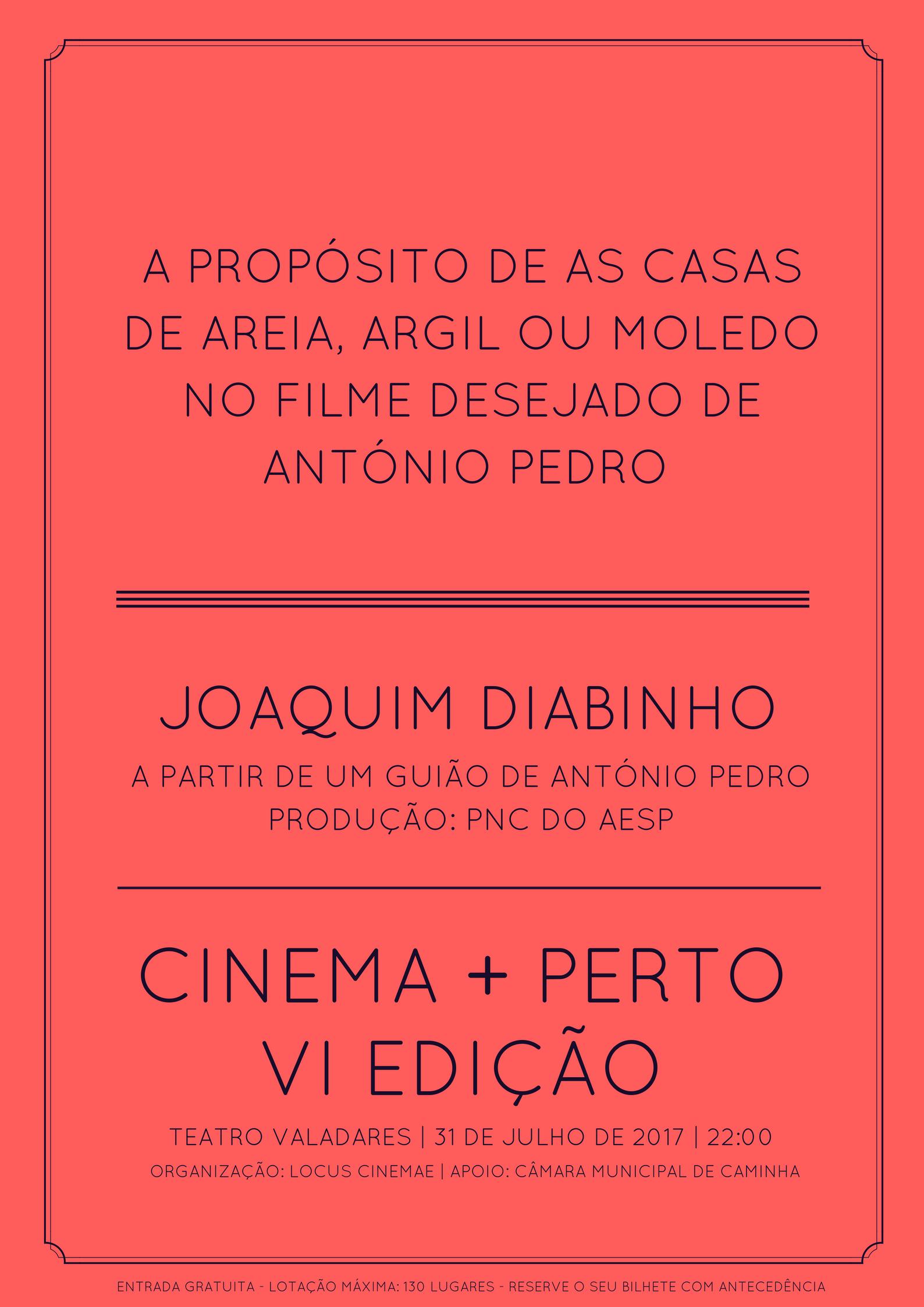 """Cinema + Perto 2017: """" As Casas de Areia"""" de Joaquim Diabinho"""