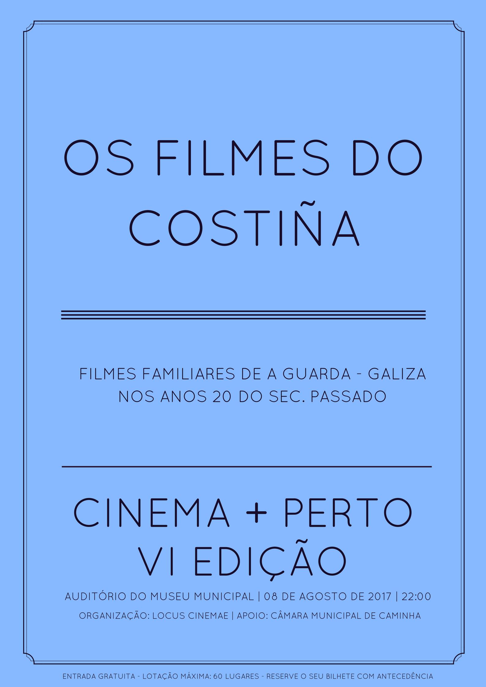 Cinema + Perto 2017: Filmes do Costiña - Filmes Caseiros de A Guarda – Galiza nos anos 20 do século passado